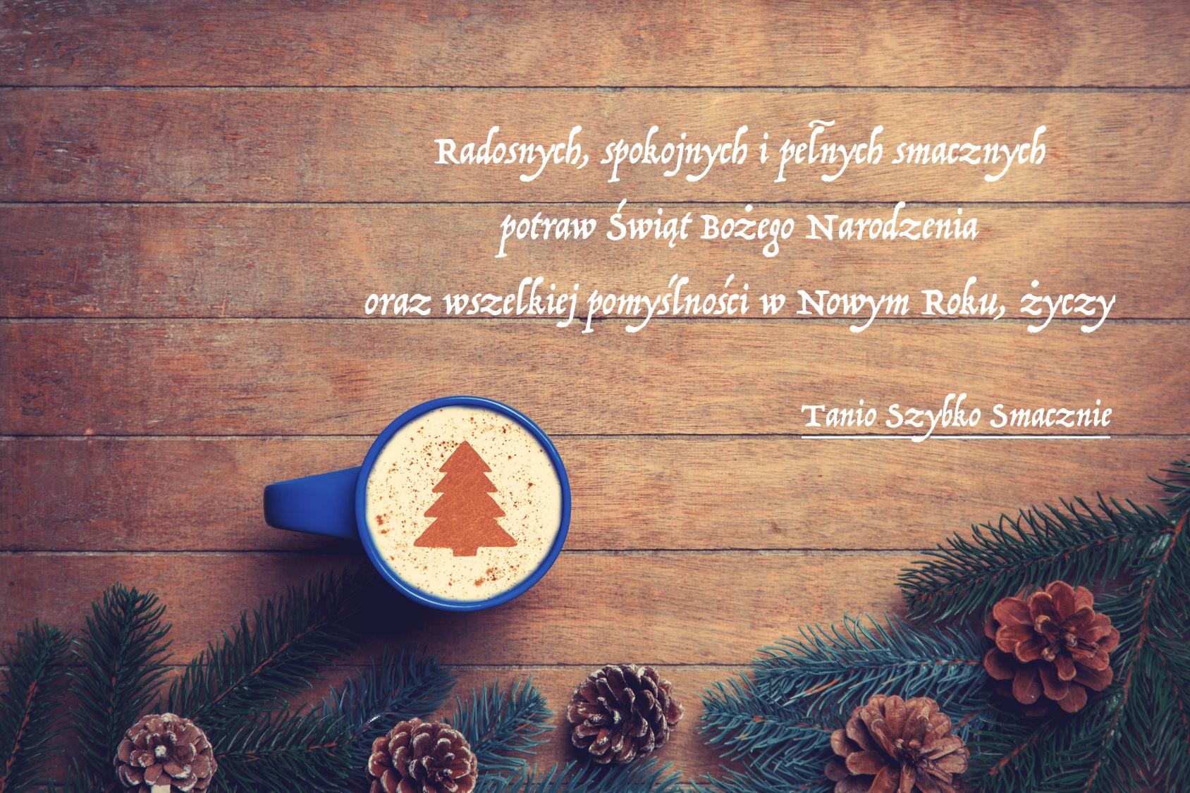Tanio-Szybko-Smacznie życzenia świąteczne i noworoczne